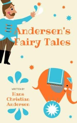 The cover of the book Andersen's Fairy Tales by Hans Christian Andersen. This picture also points to a copy of the book in EPUB, MOBI, AZW3 and PDF formats available to download for free on Snewd.com.