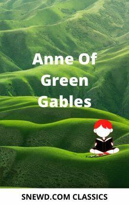 The cover of the book Anne Of Green Gables by Lucy Maud Montgomery. This picture also points to a copy of the book in PDF, EPUB, AZW3 and MOBI formats available to download for free on Snewd.com.