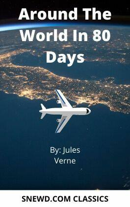 The cover of the book Around The World In 80 Days by Jules Verne. This picture also points to a copy of the book in PDF, EPUB, AZW3 and MOBI formats available to download for free on Snewd.com.