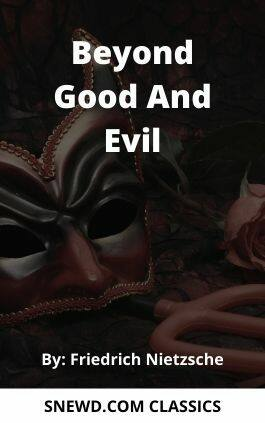 The cover of the book Beyond Good And Evil by Friedrich Nietzsche. This picture also points to a copy of the book in PDF, EPUB, AZW3 and MOBI formats available to download for free on Snewd.com.