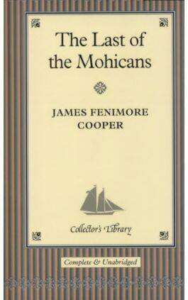 The cover of the book The Last of the Mohicans by James Fenimore Cooper. This picture also points to a copy of the book in PDF, EPUB, AZW3 and MOBI formats available to download for free on Snewd.com.