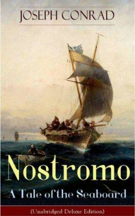 The cover of the book Nostromo, A Tale of the Seaboard by Joseph Conrad. This picture also points to a copy of the book in PDF, EPUB, AZW3 and MOBI formats available to download for free on Snewd.com.