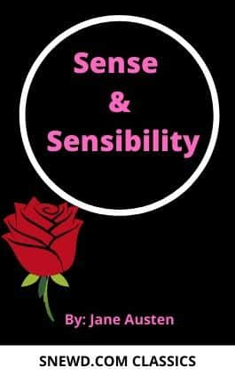The cover of the book Sense and Sensibility by Jane Austen. This picture also points to a copy of the book in PDF, EPUB, AZW3 and MOBI formats available to download for free on Snewd.com.