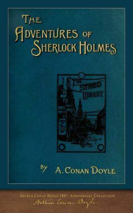 The cover of the book The Adventures of Sherlock Holmes by Sir Arthur Conan Doyle. This picture also points to a copy of the book in PDF, EPUB, AZW3 and MOBI formats available to download for free on Snewd.com.