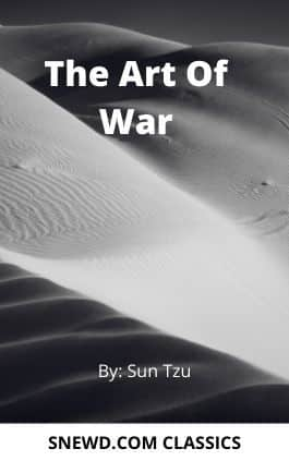 The cover of the book The Art Of War by Sun Tzu. This picture also points to a copy of the book in PDF, EPUB, AZW3 and MOBI formats available to download for free on Snewd.com.