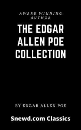 The cover of the book The Edgar Allen Poe Collection by Edgar Allan Poe. This picture also points to a copy of the book in PDF, EPUB, AZW3 and MOBI formats available to download for free on Snewd.com.