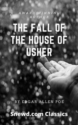 The cover of the book The Fall of the House of Usher by Edgar Allan Poe. This picture also points to a copy of the book in PDF, EPUB, AZW3 and MOBI formats available to download for free on Snewd.com.