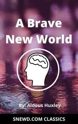 This is the cover of the book Brave New World by Aldous Leonard Huxley. This picture also points to a copy of the book in PDF, EPUB, AZW3 and MOBI formats available to download for free on Snewd.com.