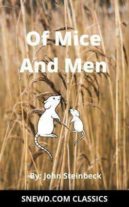 This is the cover of the book Of Mice and Men by John Steinbeck. This picture also points to a copy of the book in PDF, EPUB, AZW3 and MOBI formats available to download for free on Snewd.com.