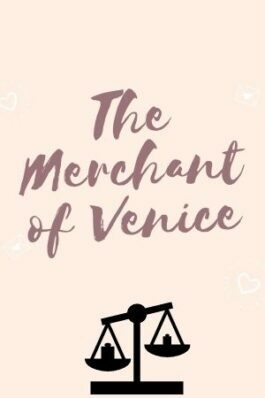 Merchant of Venice, The - William Shakespeare